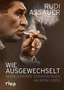 Rudi Assauer: Wie ausgewechselt, Buch