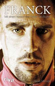 Alexis Menuge: Franck Ribéry, Buch