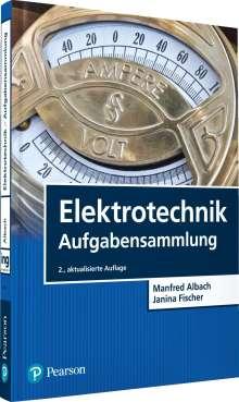 Manfred Albach: Elektrotechnik Aufgabensammlung, Buch