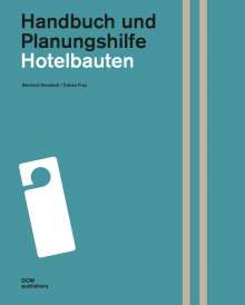 Manfred Ronstedt: Hotelbauten. Handbuch und Planungshilfe, Buch