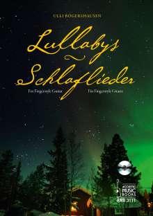 Ulli Bögershausen: Lullabys - Schlaflieder., Noten