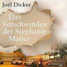 Joël Dicker: Das Verschwinden der Stephanie Mailer, 3 Diverse