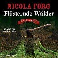 Nicola Förg: Flüsternde Wälder (Alpen-Krimis 11), 5 CDs