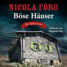 Nicola Förg: Böse Häuser (Alpen-Krimis 12), 6 CDs