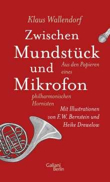 Klaus Wallendorf: Zwischen Mundstück und Mikrofon, Buch