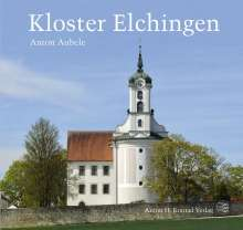 Anton Aubele: Kloster Elchingen, Buch