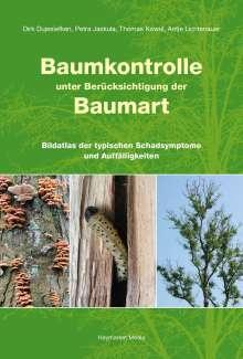 Dirk Dujesiefken: Baumkontrolle unter Berücksichtigung der Baumart, Buch
