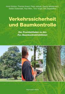 Horst Stobbe: Verkehrssicherheit und Baumkontrolle, Buch