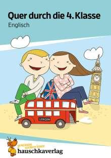 Helena Heiß: Quer durch die 4. Klasse, Englisch - A5-Übungsblock, Buch