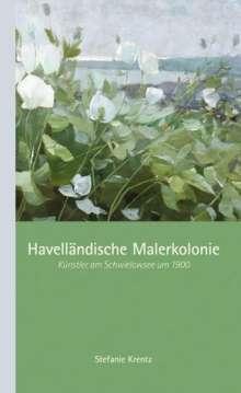 Stefanie Krentz: Havelländische Malerkolonie, Buch