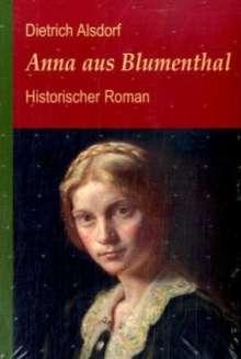 Dietrich Alsdorf: Anna aus Blumenthal, Buch