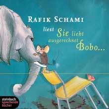 Rafik Schami: Sie liebt ausgerechnet Bobo…, CD