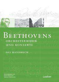 Beethoven-Handbuch 1. Beethovens Orchestermusik, Buch