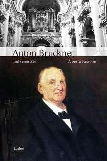 Alberto Fassone: Anton Bruckner und seine Zeit, Buch