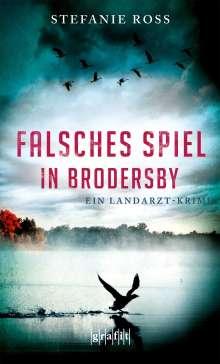 Stefanie Ross: Falsches Spiel in Brodersby, Buch