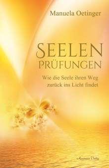 Manuela Oetinger: Seelenprüfungen, Buch