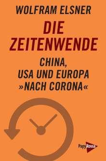 Wolfram Elsner: Die Zeitenwende, Buch