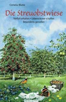 Cornelia Blume: Die Streuobstwiese, Buch