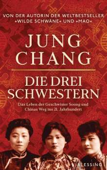 Jung Chang: Die drei Schwestern, Buch