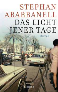Stephan Abarbanell: Das Licht jener Tage, Buch