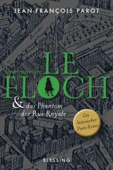 Jean-François Parot: Commissaire Le Floch und das Phantom der Rue Royale, Buch