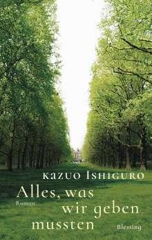 Kazuo Ishiguro: Alles, was wir geben mussten, Buch