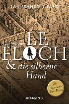 Jean-François Parot: Commissaire Le Floch und die silberne Hand, Buch