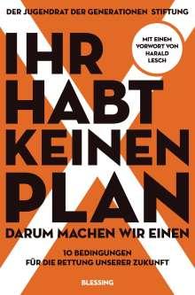 Ihr habt keinen Plan, darum machen wir einen!, Buch