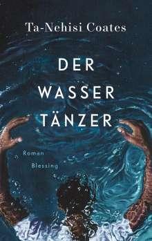 Ta-Nehisi Coates: Der Wassertänzer, Buch