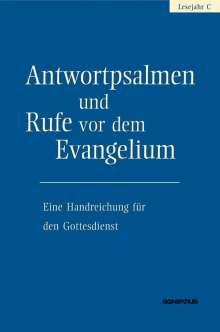 Antwortpsalmen und Rufe vor dem Evangelium - Lesejahr C, Buch