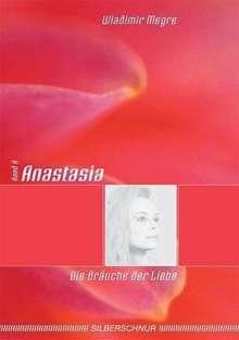 Wladimir Megre: Anastasia - Die Bräuche der Liebe, Buch