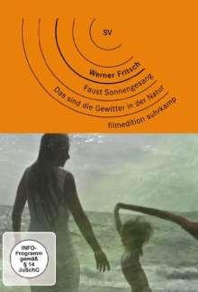 Werner Fritsch: Faust Sonnengesang / Das sind die Gewitter in der Natur, 2 DVDs
