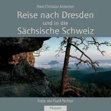 Hans Christian Andersen: Reise nach Dresden und in die Sächsische Schweiz, Buch