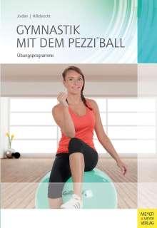 Alexander Jordan: Gymnastik mit dem Pezzi®ball, Buch