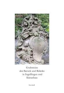 Ursula Angelmaier: Grabsteine des Barock und Rokoko in Ingelfingen und Künzelsau, Buch