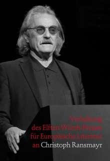 Harald Unkelbach: Verleihung des Elften Würth-Preises für Europäische Literatur an Christoph Ransmayr, Buch