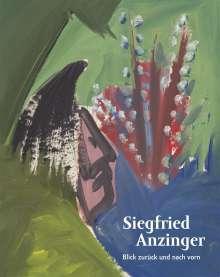 Siegfried Gohr: Siegfried Anzinger. Blick zurück und nach vorn, Buch