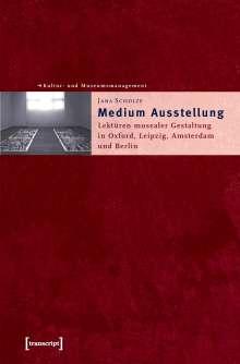 Jana Scholze: Medium Ausstellung, Buch