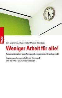 Guy Demarest: Weniger Arbeit für alle!, Buch