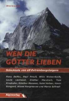 Ulrich Remanofsky: Wen die Götter lieben - Schicksale von elf Extrembergsteigern, Buch