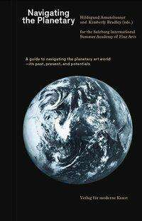 Sabine Breitwieser: Navigating the Planetary, Buch