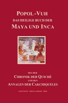 Popol-Vuh, das Heilige Buch der Maya und Inca, Buch