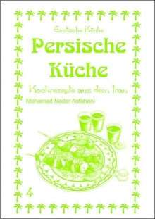 Mohamad Nader Asfahani: Persische Küche, Buch