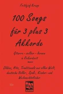 100 Songs für 3 plus 3 Akkorde, Noten