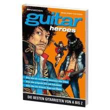 Guitar Heroes, Buch