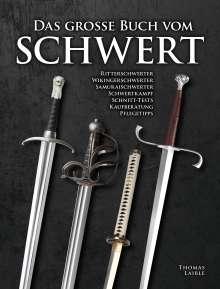 Thomas Laible: Das Grosse Buch vom Schwert, Buch