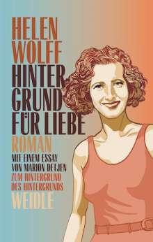 Helen Wolff: Hintergrund für Liebe, Buch