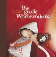 Agnès de Lestrade: Die große Wörterfabrik, Buch