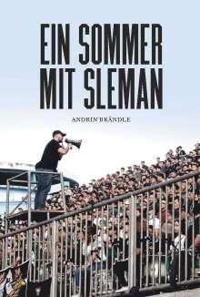 Andrin Brändle: Ein Sommer mit Sleman, Buch
