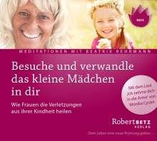 Robert Th. Betz: Besuche und verwandle das kleine Mädchen in dir, CD